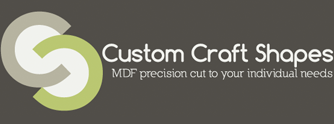 Custom Craft Shapes - MDF precision cut to your individual needs