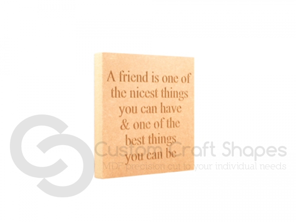 Engraved Plaque, Squared Corners, 'A friend is one of the...' (18mm)
