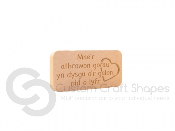 "Freestanding engraved plaque, rounded corners, ""Mae'r athrawon gorau..."" (18mm)"