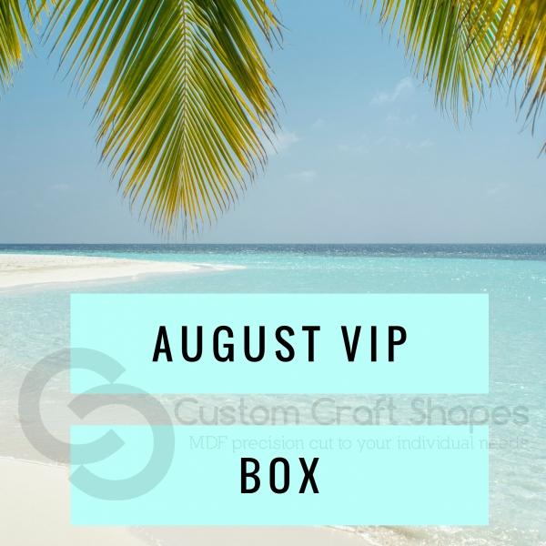 August VIP Box