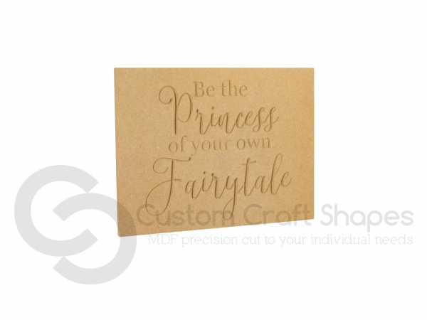 Be the Princess of your own Fairytale (6mm)