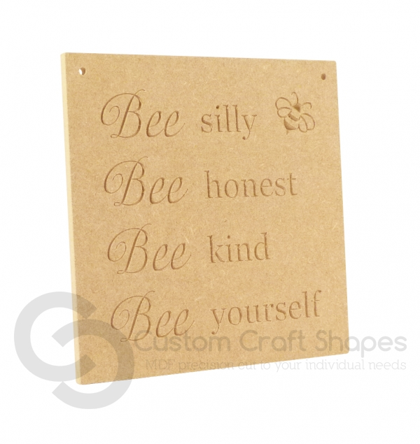 Bee silly, Bee honest... Engraved Plaque (6mm)