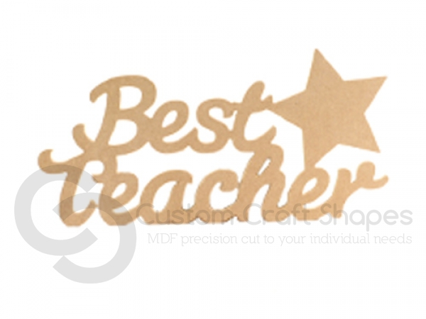 Mdf Best Teacher Sign 6mm