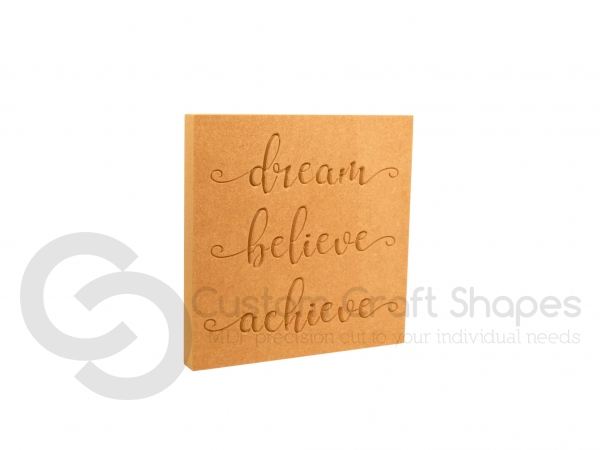 Dream, Believe, Achieve - Engraved Plaque (18mm)