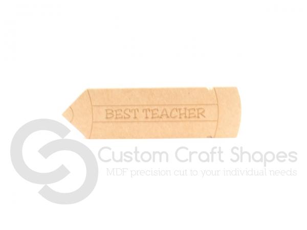 'Best Teacher' Engraved Pencil (18mm)