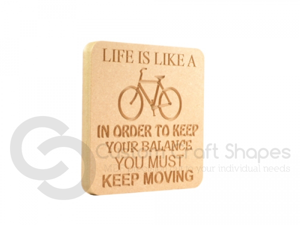 Life is like a Bicycle... Engraved Plaque (18mm)