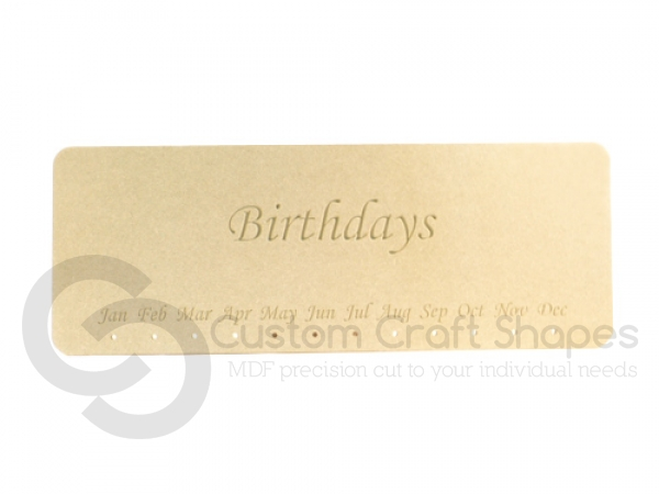 Birthdays Plaque, Engraved (6mm)