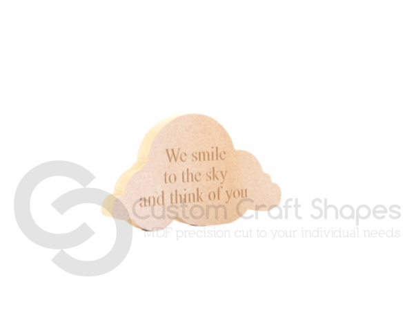 """We smile to the sky..."" Engraved Cloud (18mm)"