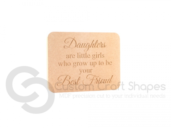 "Engraved Daughter Plaque, ""Daughters are little girls..."" (18mm)"