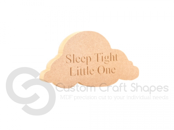 'Sleep Tight Little One' Engraved Cloud (18mm)