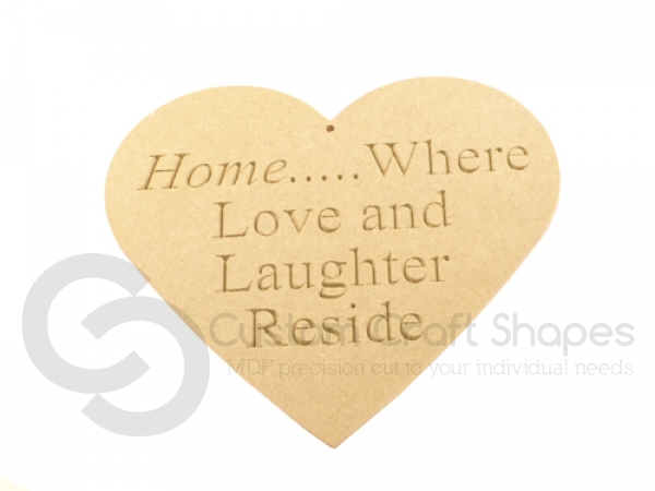 "Engraved Heart ""Home... Where Love and Laughter Reside"" (6mm)"