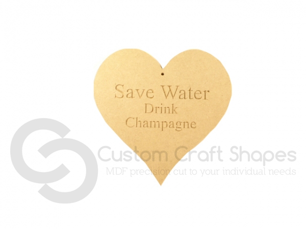 """Save Water Drink Champagne"" Engraved Heart (6mm)"
