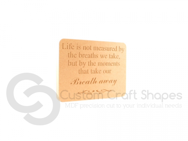 Engraved Plaque, 'Life is not measured...' (18mm)