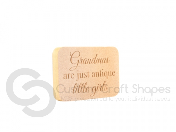 Engraved Plaque, Rounded Corners, 'Grandmas are just...' (18mm)