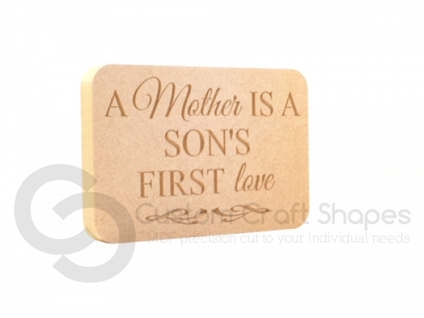 'A Mother is a Son's first love' Engraved Plaque (18mm)