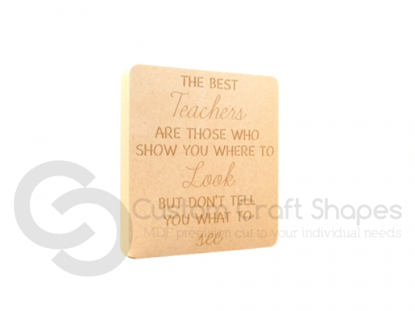 "Engraved plaque, rounded corners, ""The best teachers..look/see"" (18mm)"