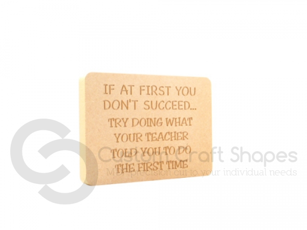"Engraved plaque, rounded corners, ""If at first you don't succeed...Teacher"" (18mm)"