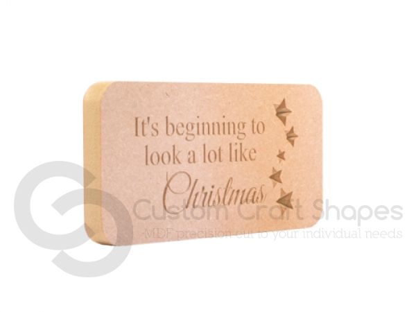 Engraved plaque, rounded corners, 'It's beginning to look...' (18mm)