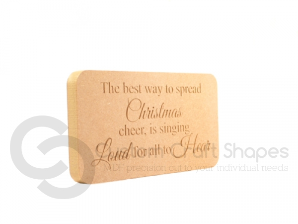 Engraved Plaque, rounded corners, 'The best way to spread Christmas...' (18mm)