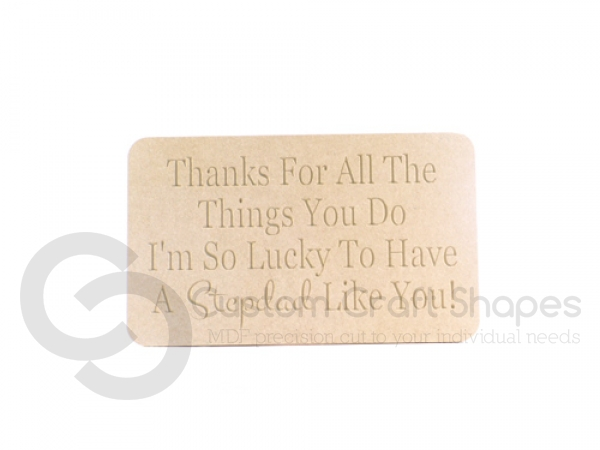 Engraved Plaque, rounded corners, 'Thanks for all...stepdad' (18mm)