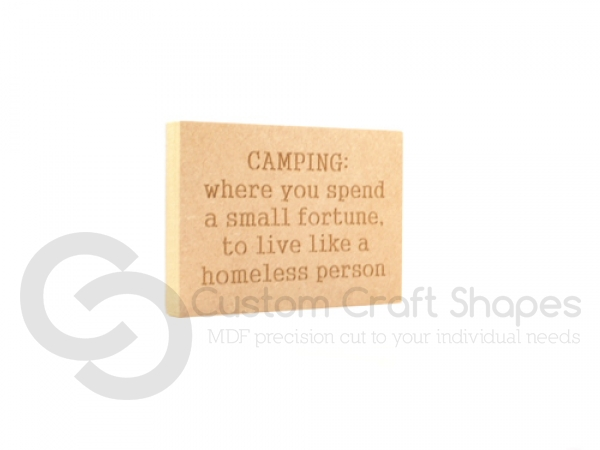 'CAMPING: Where you spend...' Engraved Plaque (18mm)