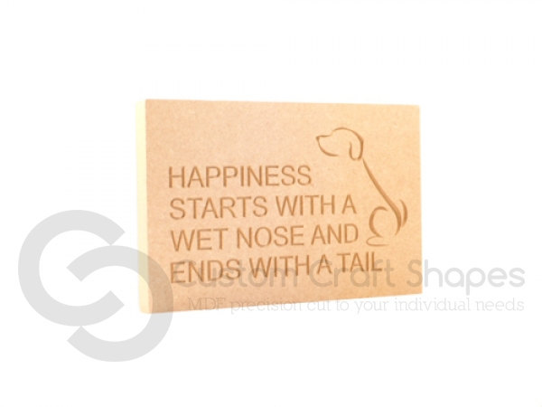 Engraved Plaque, Square Corners, Happiness starts with a tail...' (18mm)