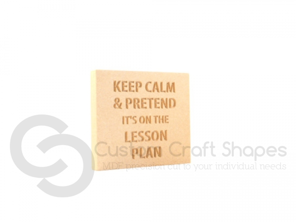 Engraved plaque, squared corners, 'Keep calm & pretend...' (18mm)