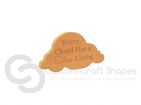 Every Cloud Has A Silver Lining, Engraved Cloud (18mm)