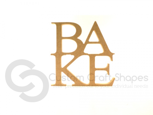 Freestanding BAKE sign (18mm)