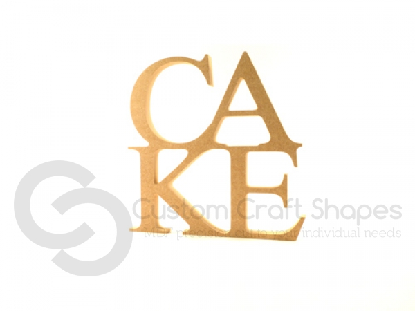 Freestanding CAKE sign (18mm)