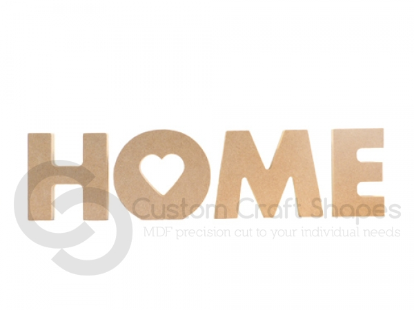 Freestanding Chunky font Home with heart cut out of O (18mm)