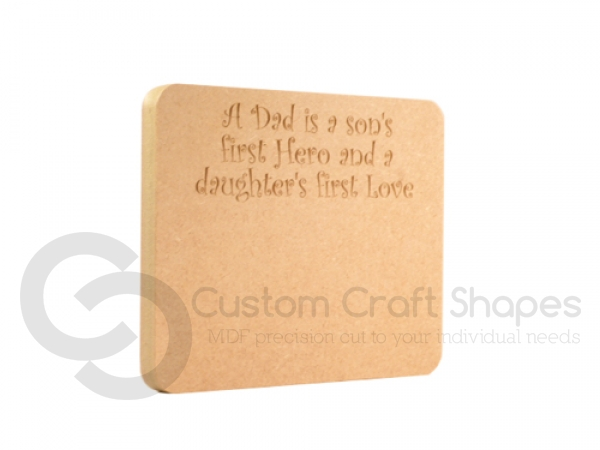 Freestanding Dad/Son/Daughter Plaque with blank space (18mm)