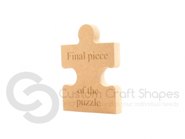 Freestanding, Engraved Jigsaw Piece: Final Piece of the Puzzle (18mm)