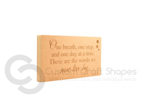 Freestanding Engraved Plaque, 'One breath, one step...' (18mm)