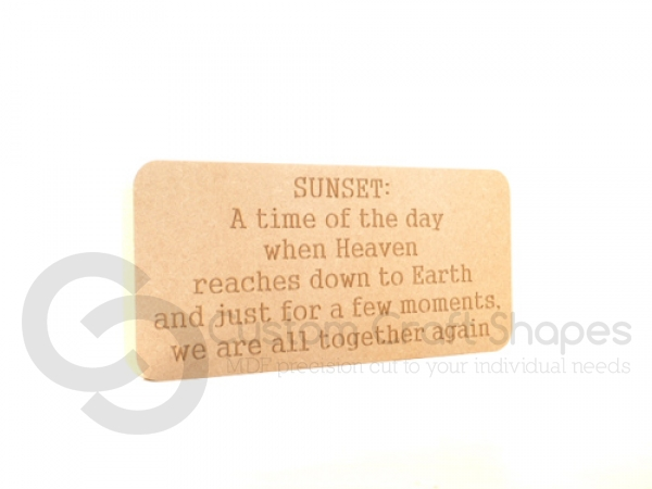 "Freestanding engraved plaque, rounded corners, ""Sunset..."" (18mm)"