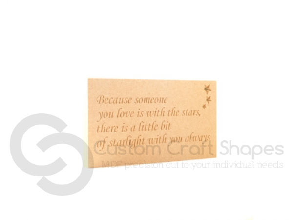 "Freestanding engraved plaque, ""Because someone you love..."" (18mm)"