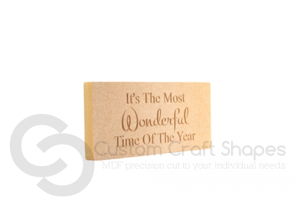 """Freestanding Engraved Plaque: """"It's the most wonderful time..."""" (18mm)"""