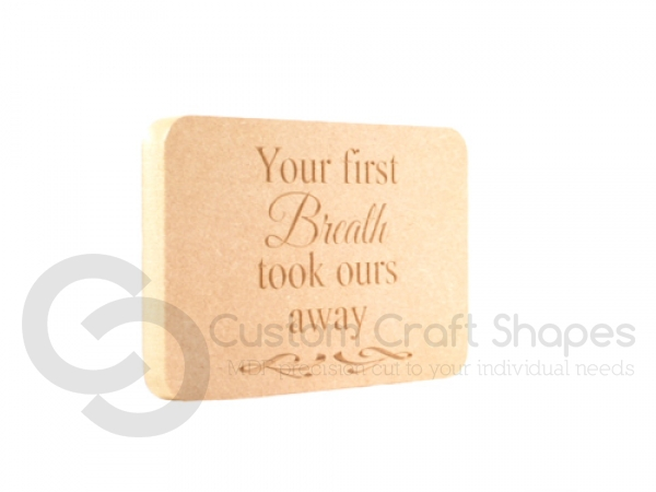 "Freestanding Engraved Plaque ""Your first Breath..."" (18mm)"