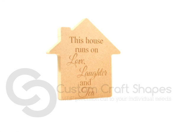 Freestanding House, Engraved 'This house runs on...Tea' (18mm)