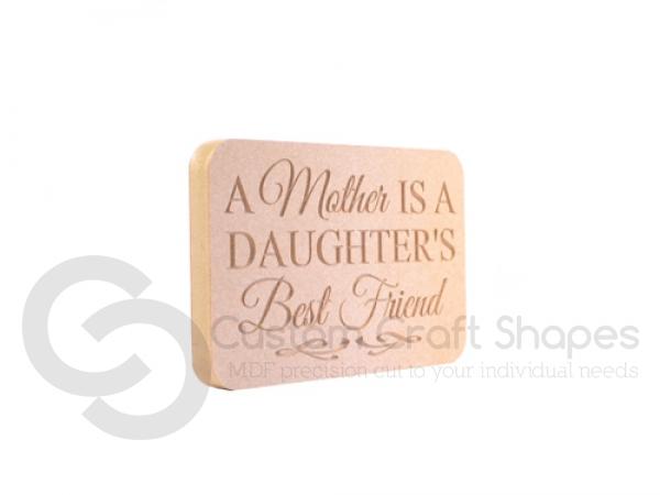 Freestanding Mother/Daughter Plaque (18mm)