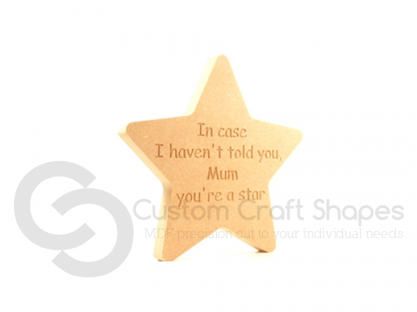 'In case I haven't told you...' Engraved Star (18mm)