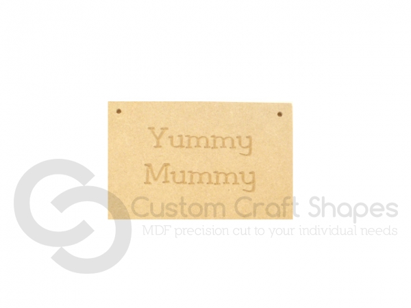 Hanging Sign, Yummy Mummy (6mm)