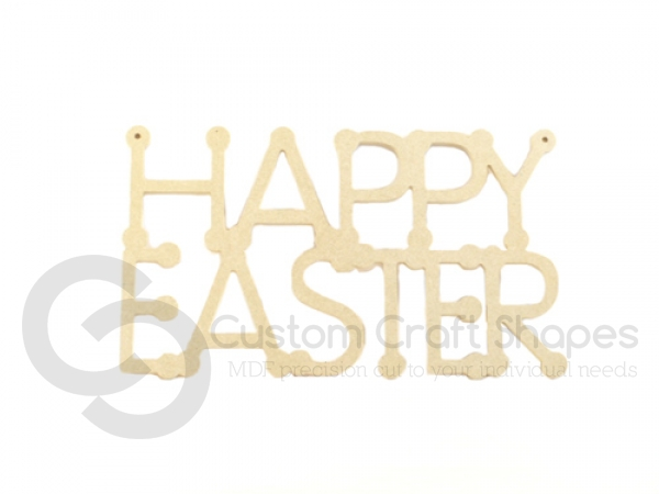 Happy Easter Sign (6mm)