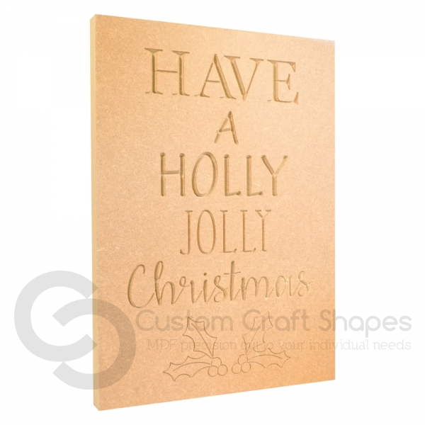 Have a Holly Jolly Christmas...Large engraved plaque (18mm)