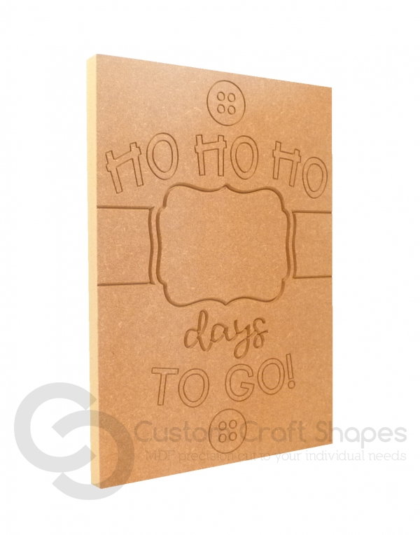 Ho Ho Ho... Days To Go, Engraved Plaque (18mm)
