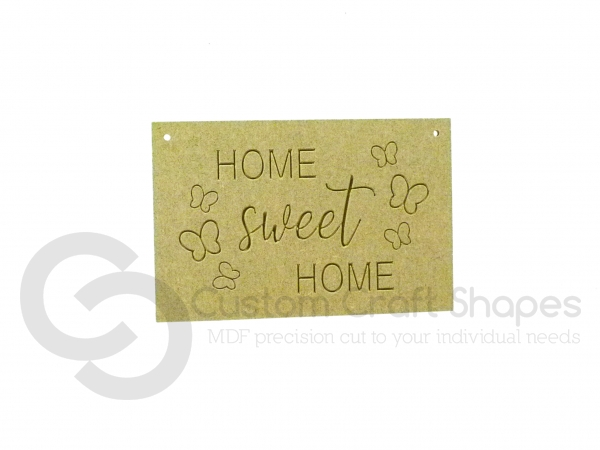 Home Sweet Home, Engraved Plaque (6mm)