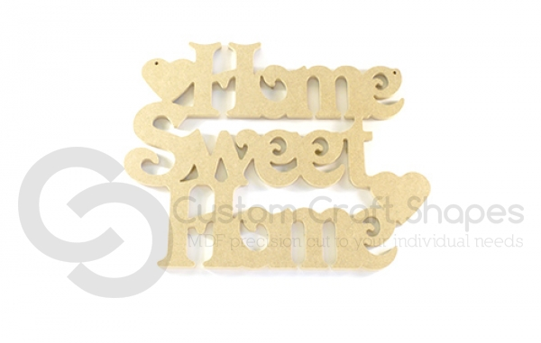 Home Sweet Home Sign (6mm)