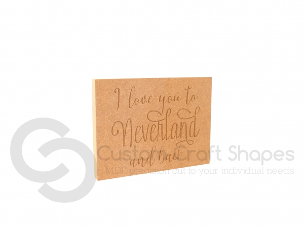I love you to Neverland and back, Engraved Plaque (18mm)