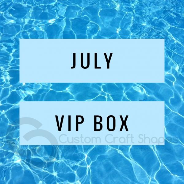July VIP Box