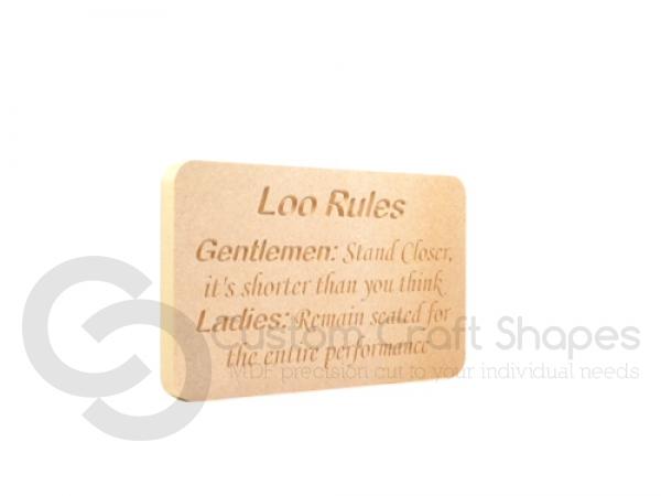 Loo Rules... (18mm)